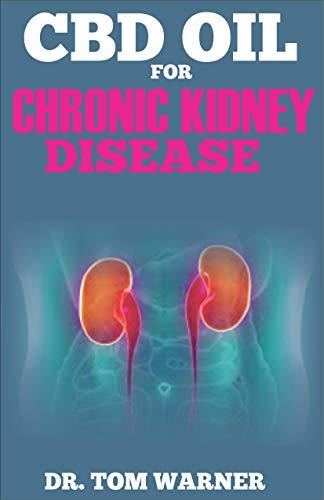 Cbd Oil And Chronic Kidney Disease
