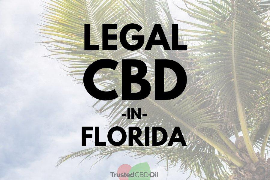 Cbd Oil Legal In Florida 2018